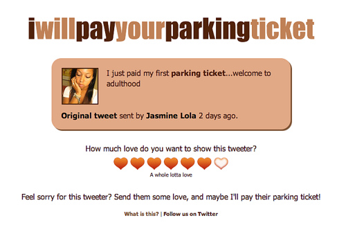I will pay your parking ticket.